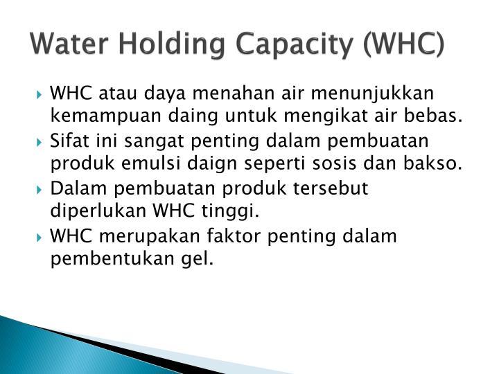 Water Holding Capacity (WHC)