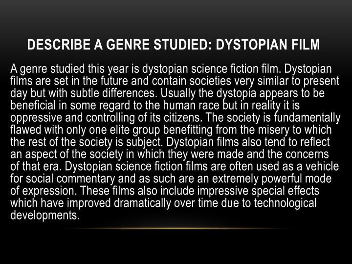 Describe a genre studied dystopian film
