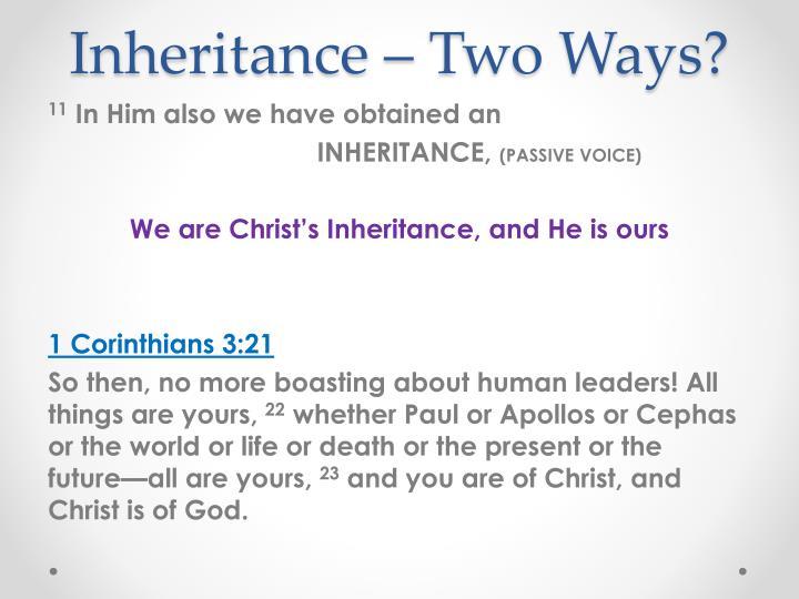 Inheritance – Two Ways?