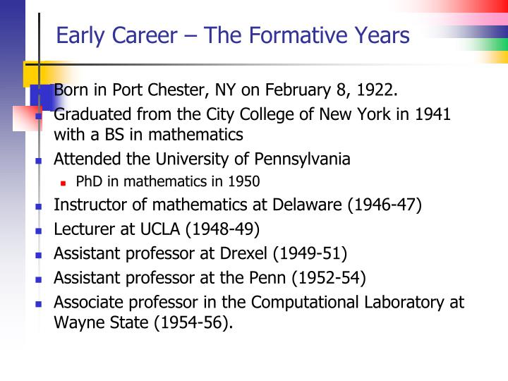 Early Career – The Formative Years