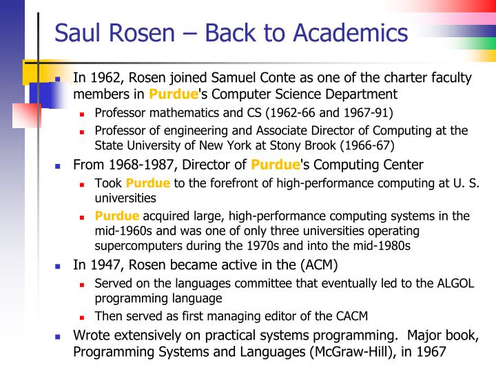 Saul Rosen – Back to Academics