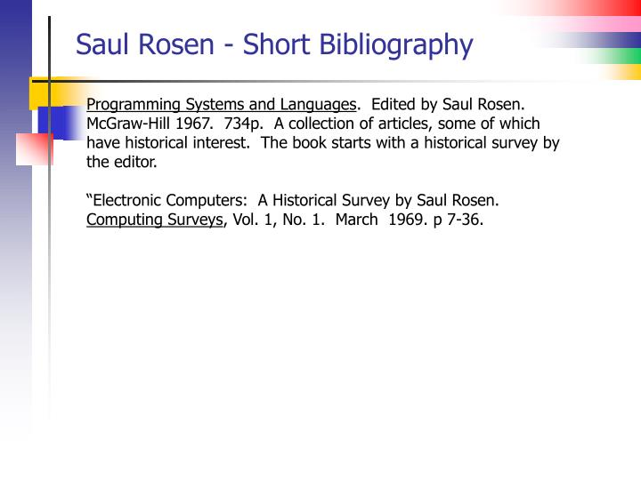 Saul Rosen - Short Bibliography