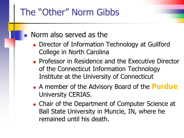 """The """"Other"""" Norm Gibbs"""