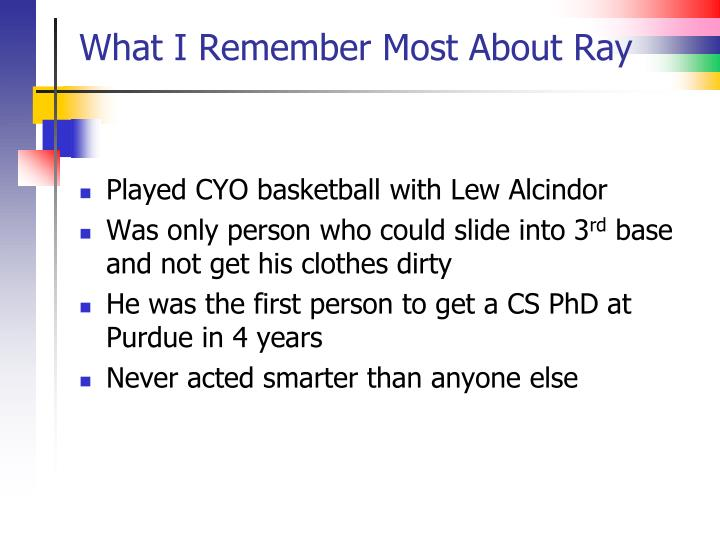 What I Remember Most About Ray