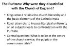 the puritans why were they dissatisfied with the church of england