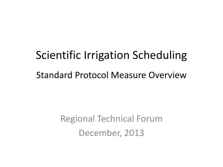 scientific irrigation scheduling standard protocol measure overview n.