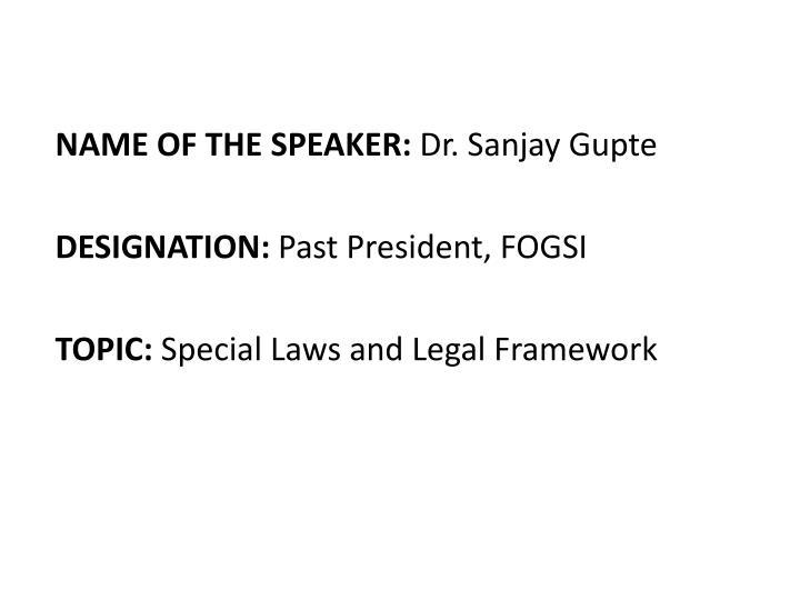 NAME OF THE SPEAKER: