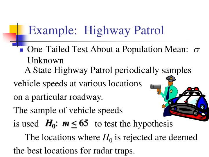 Example:  Highway Patrol