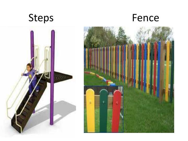 Steps                              Fence