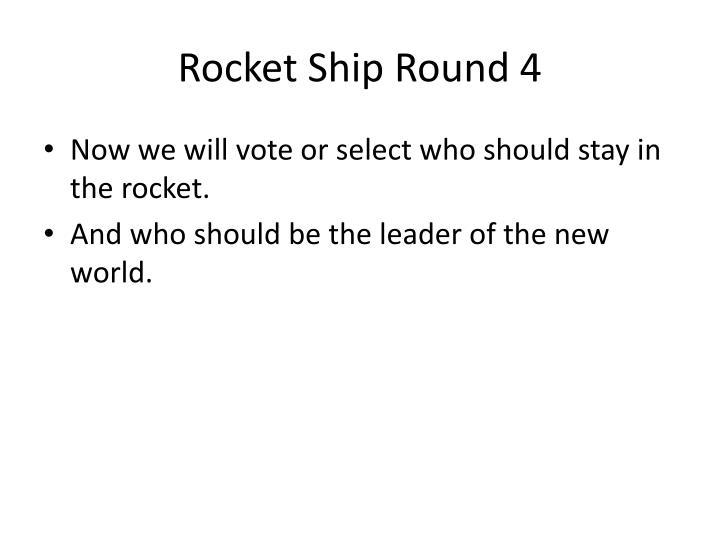 Rocket Ship Round 4