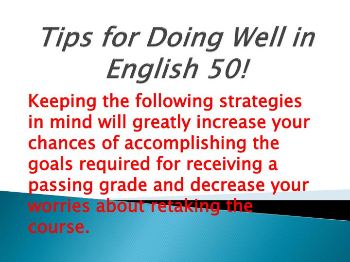 tips for doing well in english 50 n.
