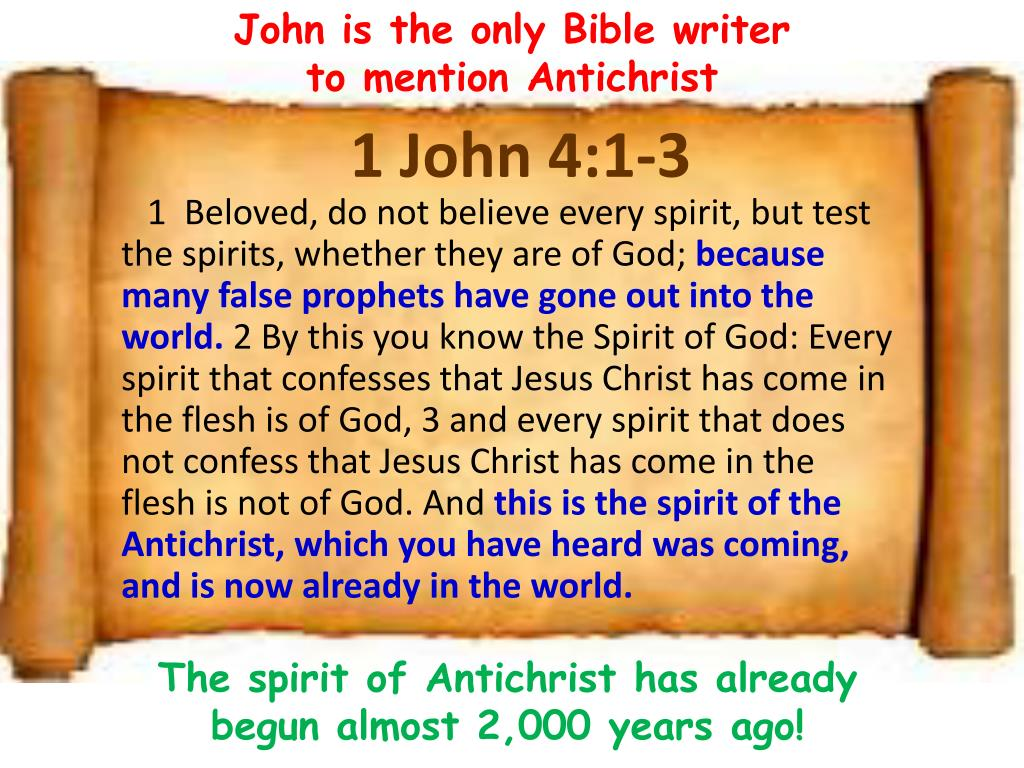 Image result for antichrist in 1John4:1-3 bible""