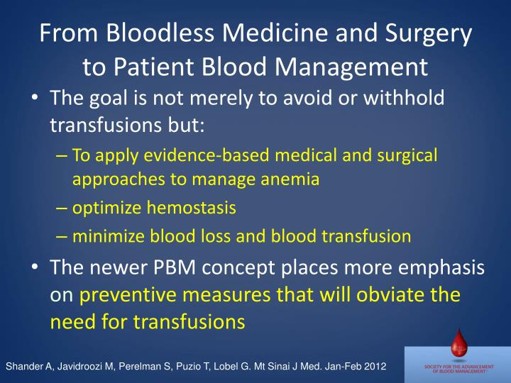 From Bloodless Medicine and Surgery to Patient Blood Management