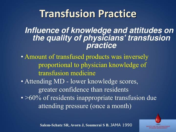 Transfusion Practice