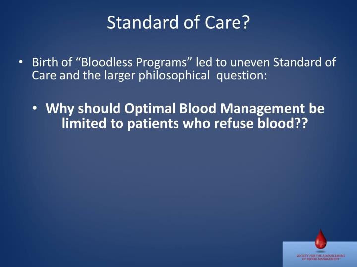 Standard of Care?