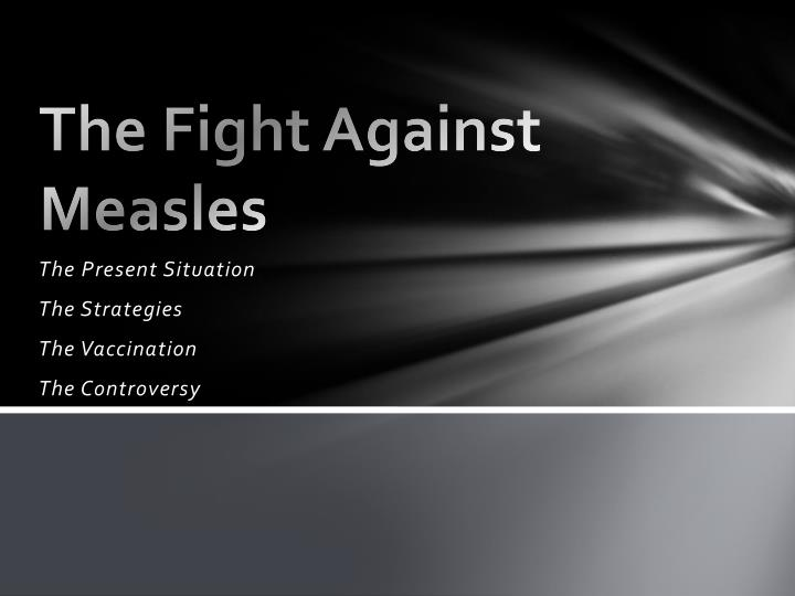 The fight against measles