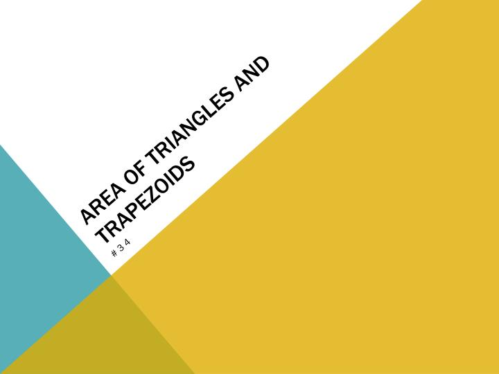 area of triangles and trapezoids n.