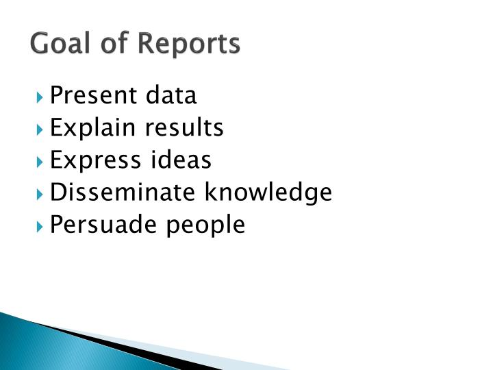 Goal of Reports