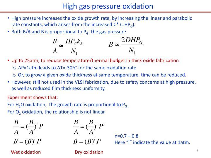 High gas pressure oxidation