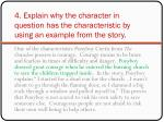 4 explain why the character in question has the characteristic by using an example from the story