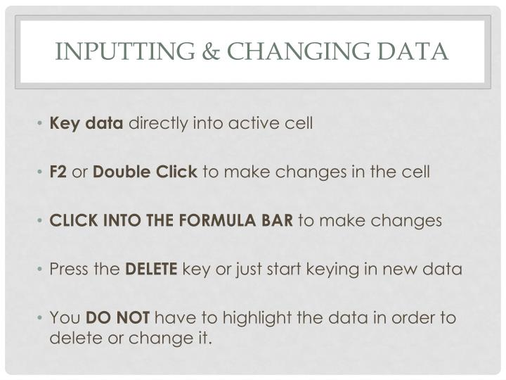 inputting data changing information essay Facts are always subject to change data becomes information when it publish papers using this x1 'input data' list.