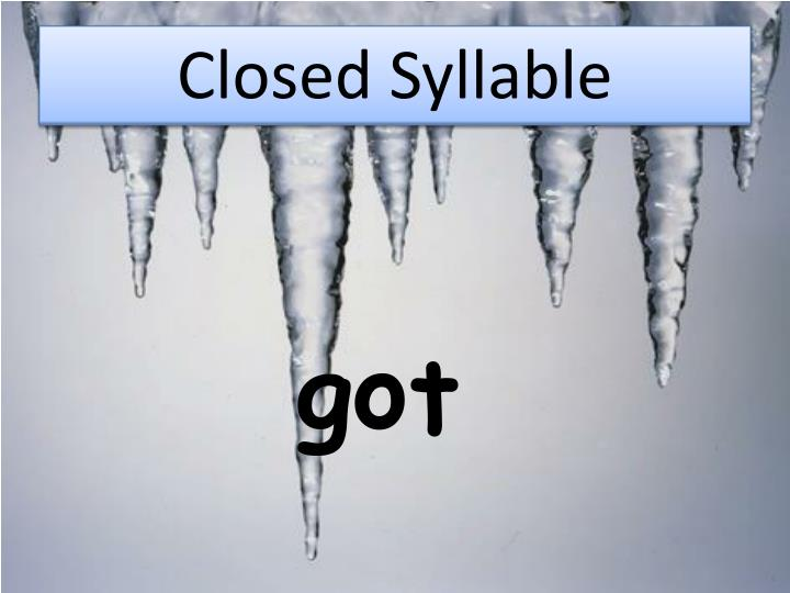 Open Syllables