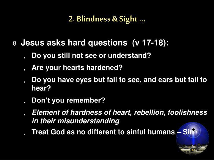 2. Blindness & Sight ...