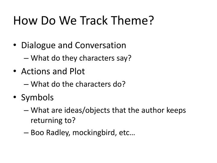 How do we track theme