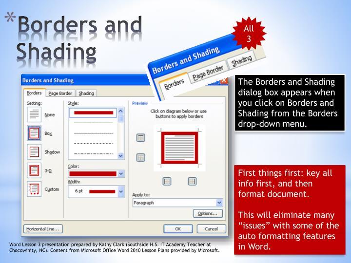 The Borders and Shading dialog box appears when you click on Borders and Shading from the Borders drop-down menu.