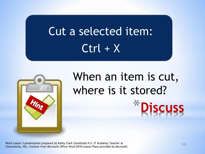 Cut a selected item:
