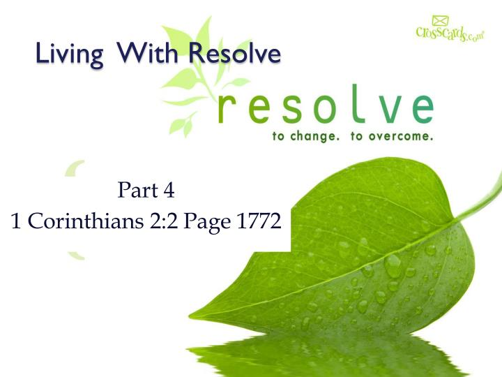 living with resolve n.