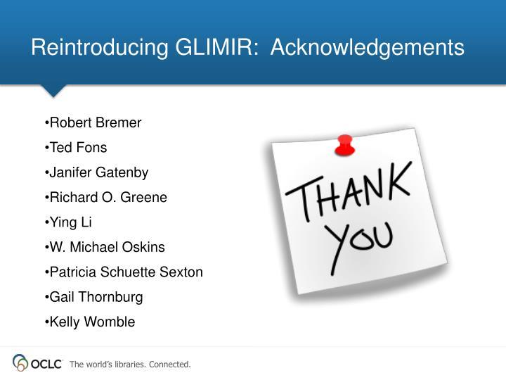 Reintroducing GLIMIR:  Acknowledgements