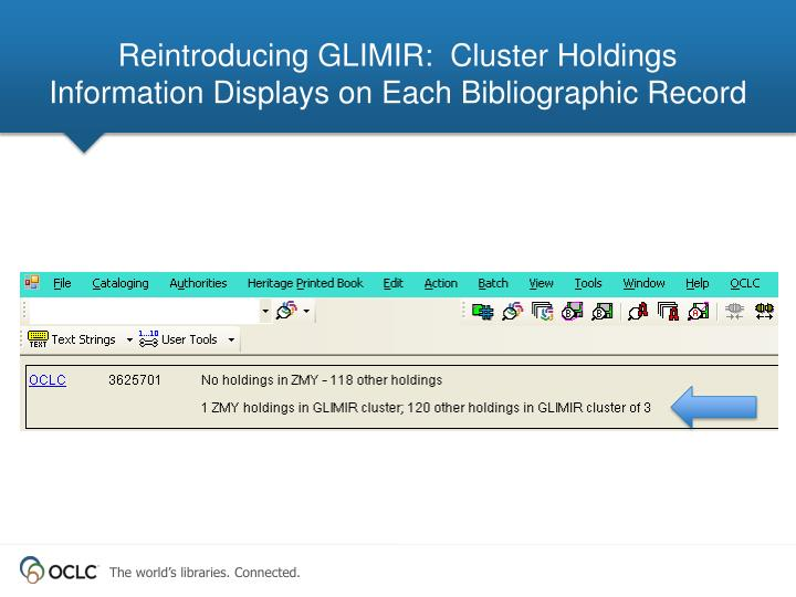 Reintroducing GLIMIR:  Cluster Holdings