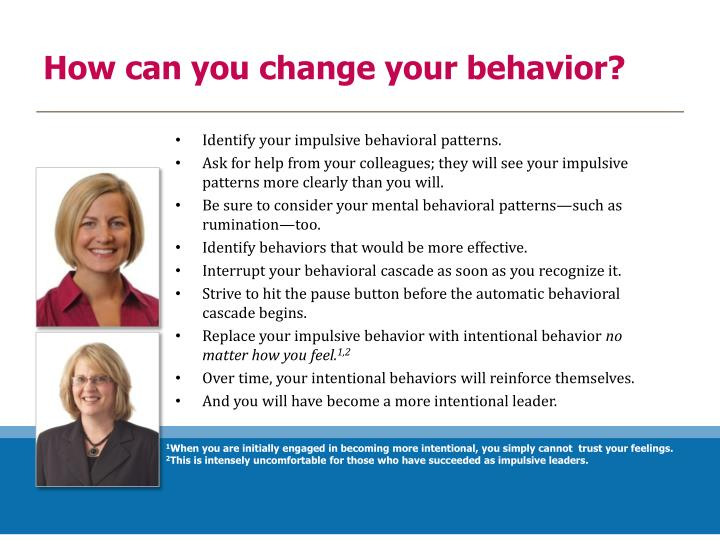 How can you change your behavior?