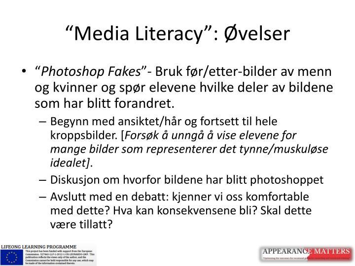 """""""Media Literacy"""":"""