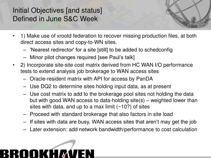 Initial Objectives [and status]