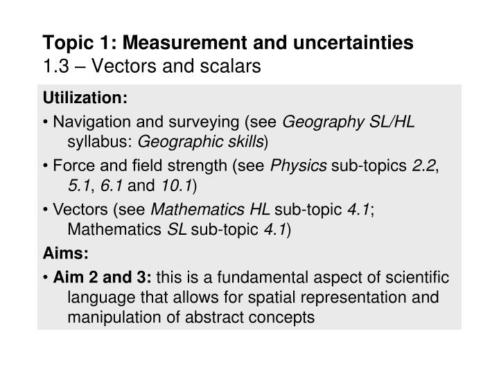 Topic 1: Measurement and uncertainties