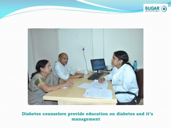 Diabetes counselors provide education on diabetes and it's management