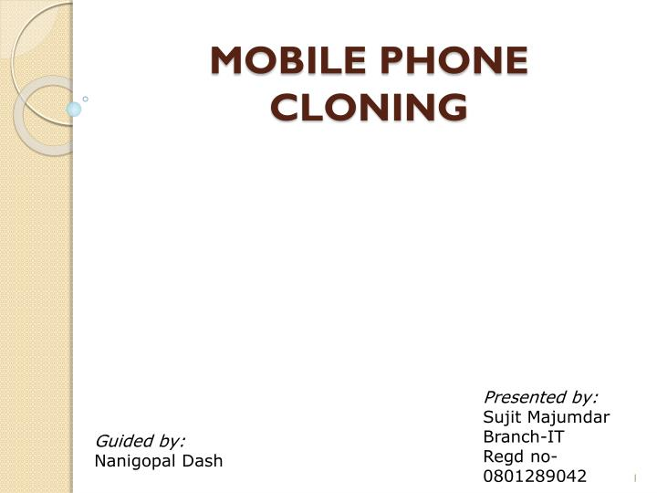 PPT - MOBILE PHONE CLONING PowerPoint Presentation - ID:2166038