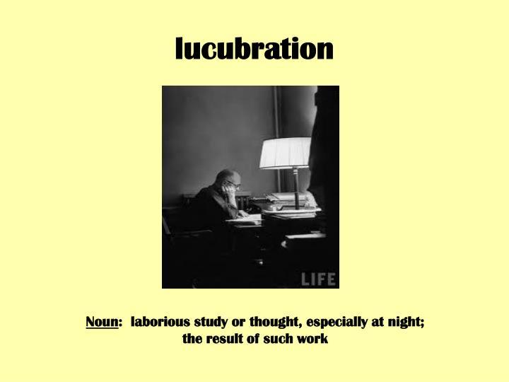 lucubration