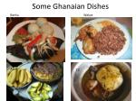 some ghanaian dishes