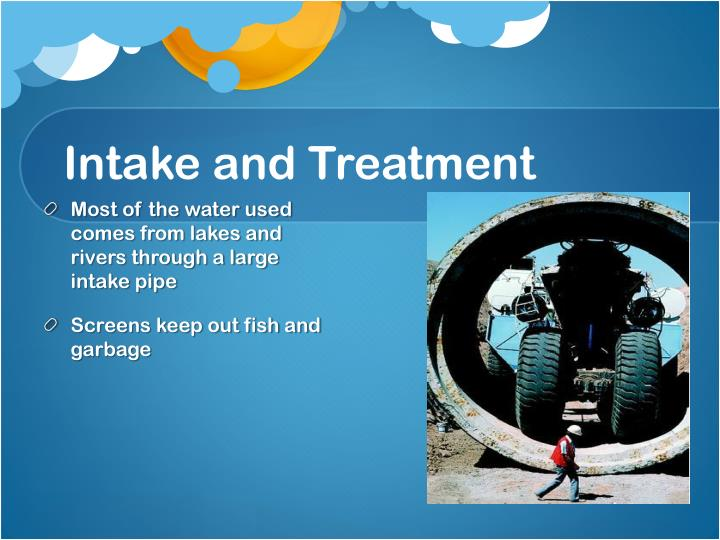 Intake and Treatment
