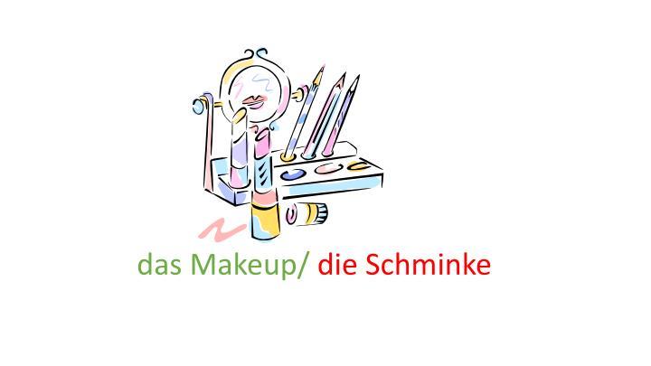 das Makeup/