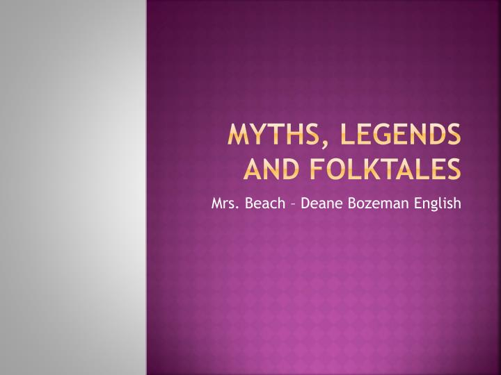 a comparison of myths and legends in terms of their structure and tone - greek mythology is the myths and legends the ancient greeks centred their lives around the ancient greeks used it to explain the events and components of the world around them their religion included gods and heroes, creation stories, and the origins of their civilisations and rituals.