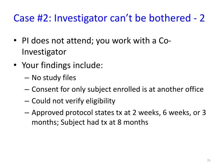 Case #2: Investigator can't be bothered - 2