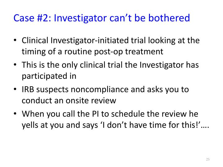 Case #2: Investigator can't be bothered