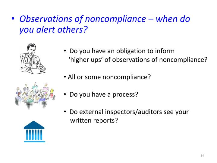 Observations of noncompliance – when do you alert others?