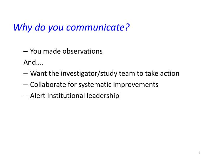 Why do you communicate?
