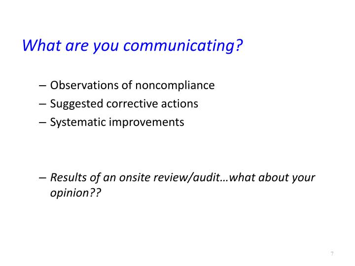 What are you communicating?
