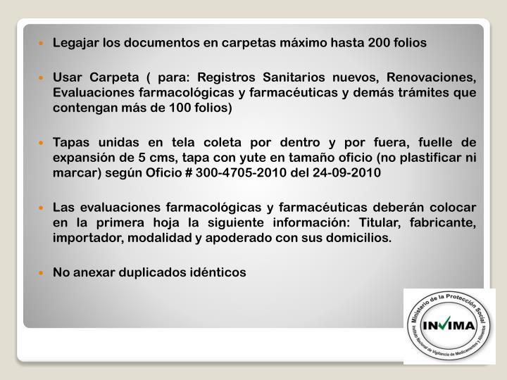 Legajar los documentos en carpetas máximo hasta 200 folios